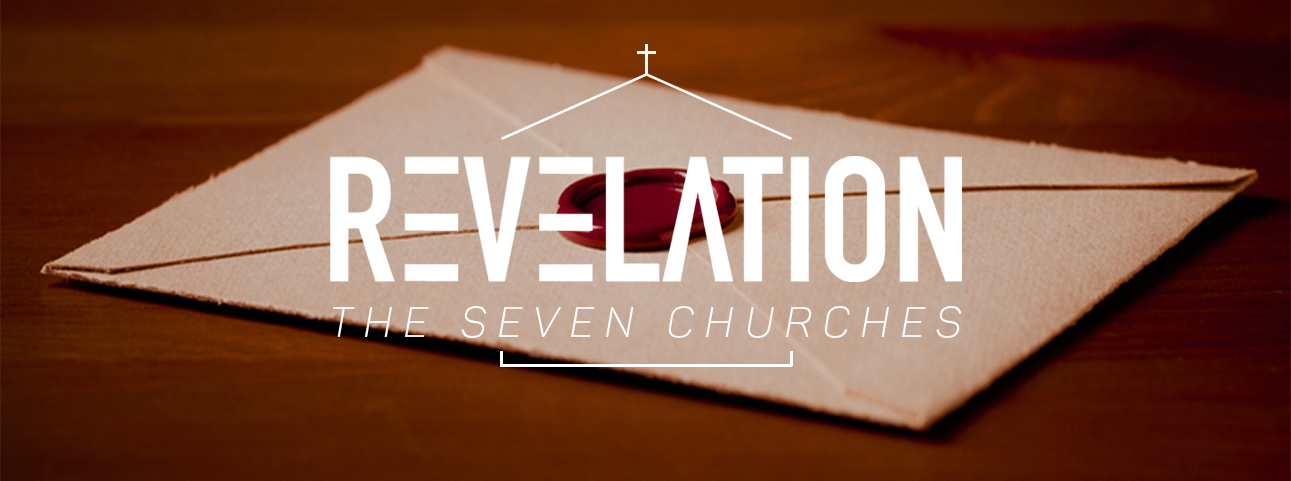 Revelation: The Seven Churches